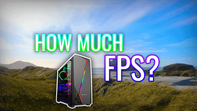 How much FPS will this PC get? e.g. Fortnite – PC Building Advice