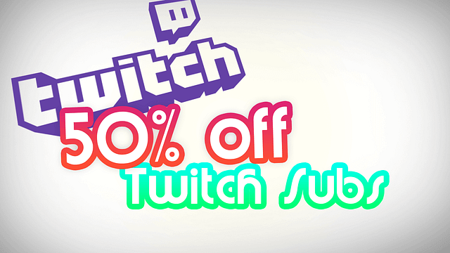 50% Twitch Subs – Subtember!