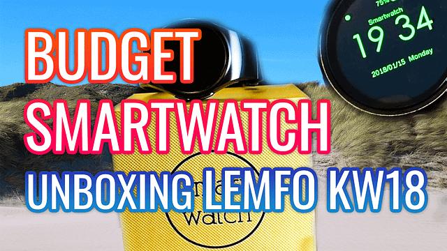 Lemfo KW18 Budget SmartWatch Unboxing