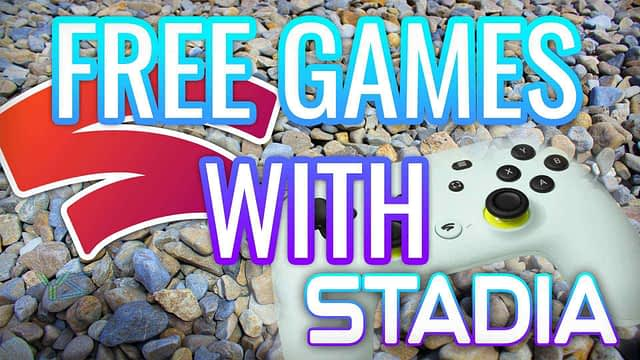 Free Google Stadia! With Free Games