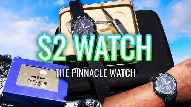 $2 Watch – The Pinnacle Watch