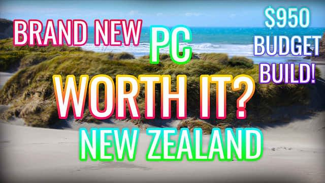 Is it worth it to build a Gaming PC in New Zealand right now? – $900 Budget Gaming PC