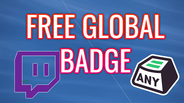 FREE GLOBAL TWITCH BADGE