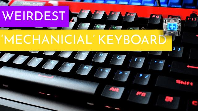 Weirdest Dirt Cheap Mechanical Keyboard