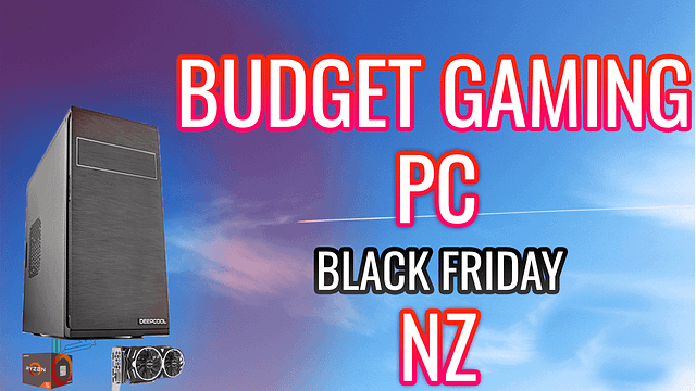 2270.92$ (1357.78$) (1455.09$ ($870)) BUDGET GAMING PC NZ – For 1080p Gaming