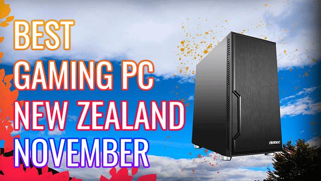 Best Gaming PC New Zealand November 2020