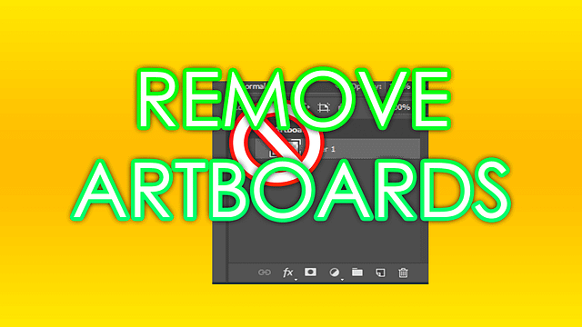 Remove Artboards in PhotoShop CC
